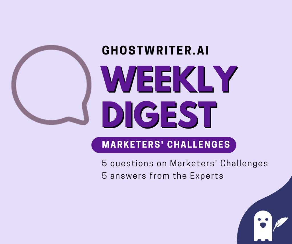Digest Marketers' Challenges