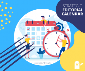 Strategic editorial calendar