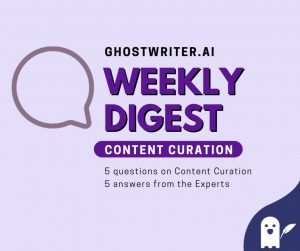 digest content curation