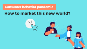 consumer behavior pandemic covid marketing