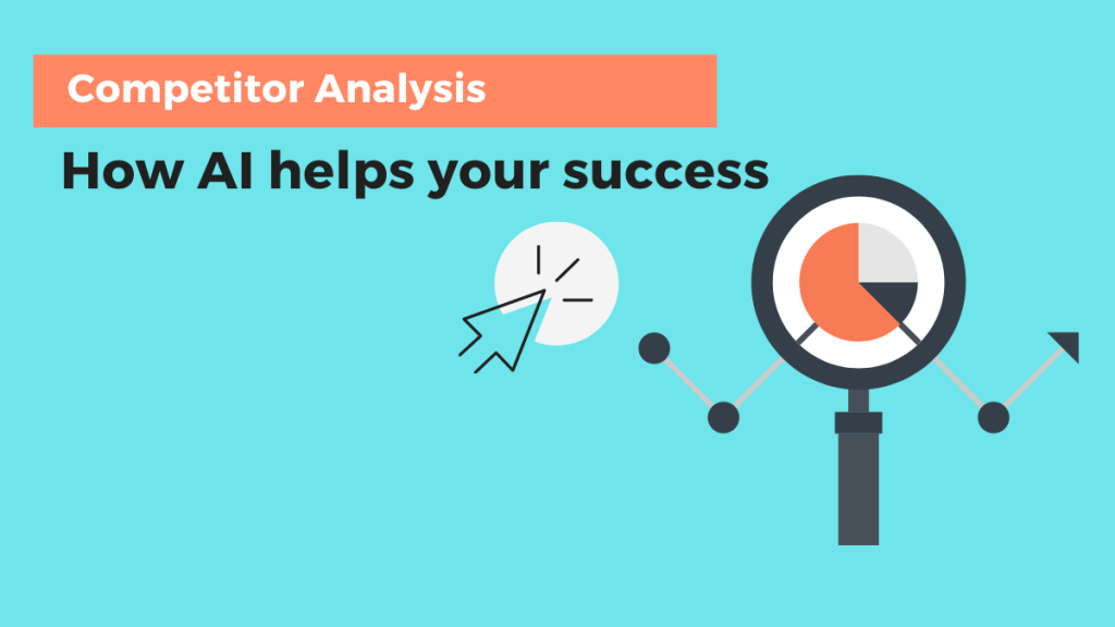 Competitor analysis. How AI helps your success. Black magnifying glass that highlights an orange graphic on turquoise canvas