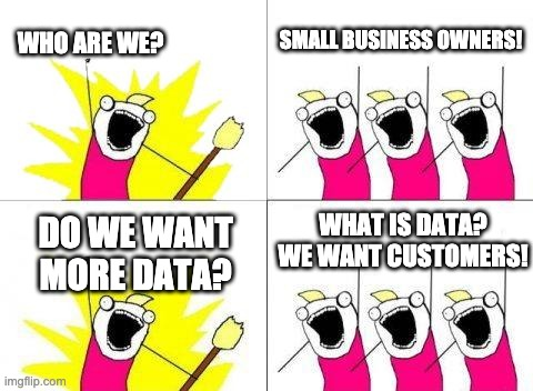 meme about customers and data